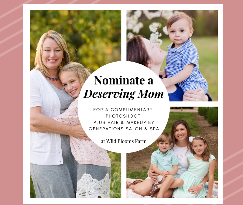 Photo Session Giveaway | Nominate a Deserving Mother located in Ripon, CA
